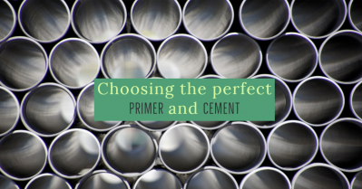 Choosing the perfect primer and cement